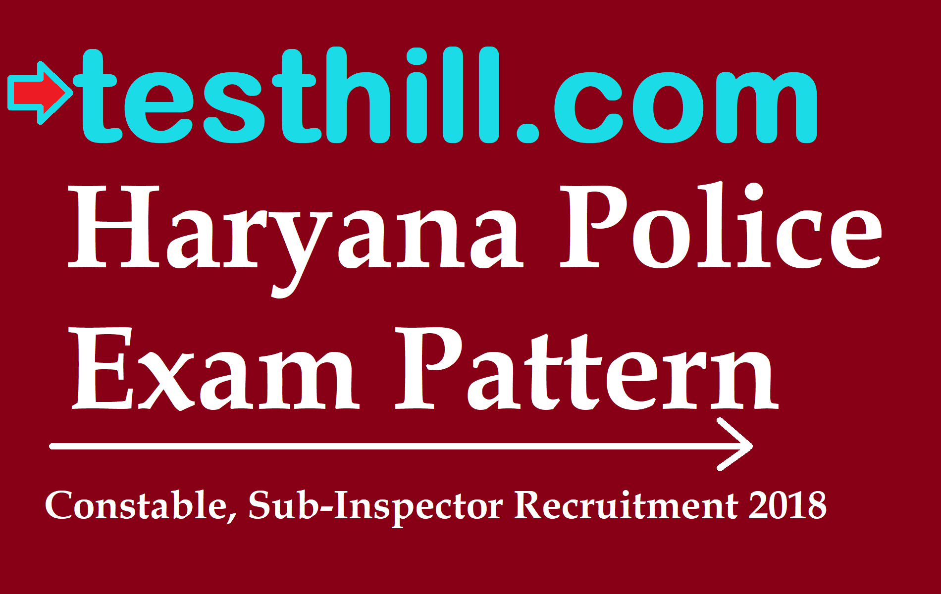 Haryana Police Exam Pattern and Syllabus for Constable, SI Recruitment 2018