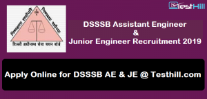 DSSSB Assistant Engineer & Junior Engineer Recruitment 2019