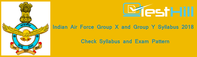 indian Air Force Group X Y Syllabus