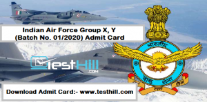Indian Air Force Group X, Y (Batch No. 01_2020) Admit Card 2019