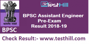 BPSC Assistant Engineer Pre-Exam Result 2018-19