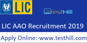 LIC (Assistant Administration Officer) AAO Recruitment 2019