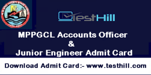 MPPGCL Accounts Officer & Junior Engineer Admit Card