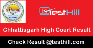 Chhattisgarh High Court Result