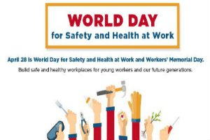 UN observes World Day for Safety and Health at Work day on 28th April
