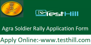 Agra Soldier Rally Application Form 2019