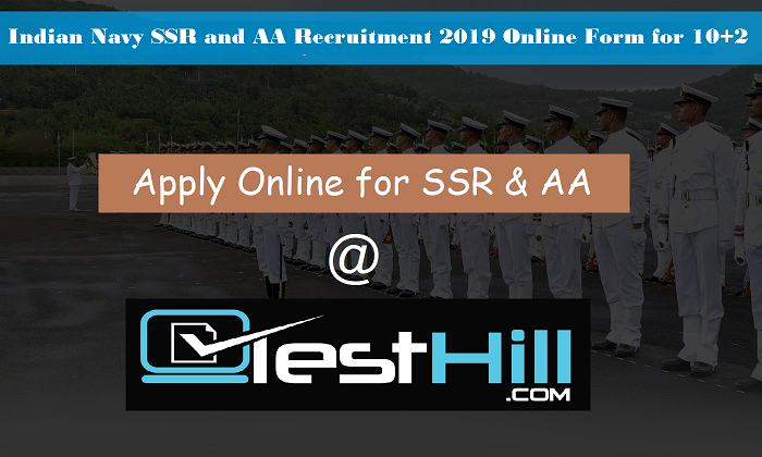 Indian Navy SSR and AA Recruitment 2019 Online Form for 10+2