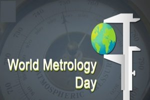 May 20 observed as World Metrology Day