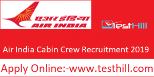 Air India Cabin Crew Recruitment 2019
