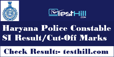 Haryana Police Constable SI Result Cut-Off Marks
