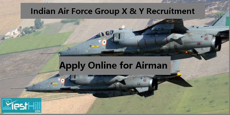 Indian Air Force Group X & Y Recruitment