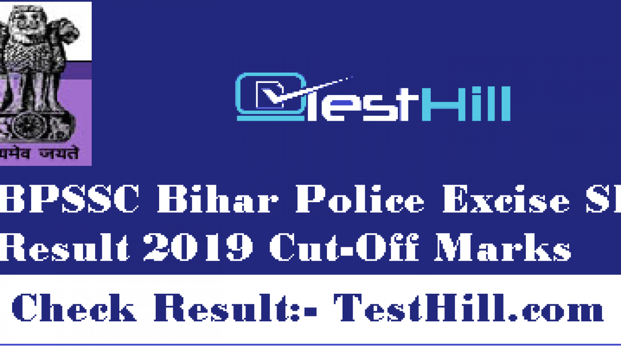 Bihar Police Excise SI Pre Result 2019, Check Cut-Off Marks