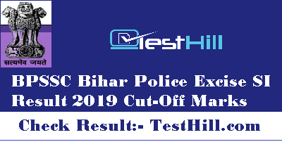 Bihar Police Excise SI Result 2019
