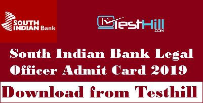 South Indian Bank Legal Officer Admit Card 2019