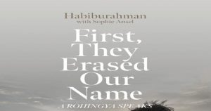 A new book labeled First They Erased Our Name A Rohingya Speaks