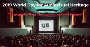 World Day for Audiovisual Heritage was commemorated on 27 October