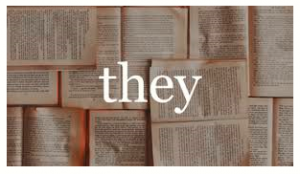 Neutral pronoun 'they' chose Word of the Decade