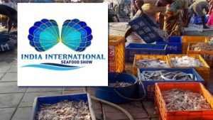 India International Seafood Show is to be organised in Kochi