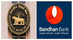 RBI lifts ban, allows Bandhan Bank to open branches